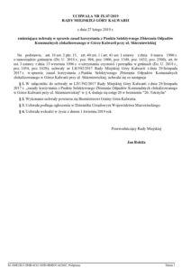 UCHWAŁA NR IX/47/2019 RADY MIEJSKIEJ GÓRY KALWARII z dnia 27 lutego 2019 r. zmieniająca uchwałę w sprawie zasad korzystania z Punktu Selektywnego Zbierania Odpadów Komunalnych zlokalizowanego w Górze Kalwarii przy ul. Skierniewickiej